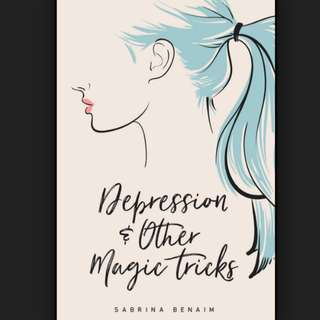 (ebook) Depression and other Magic tricks by Sabrina Benaim