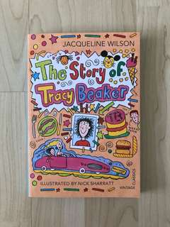 The Story of Tracy Beaker by Jacqueline Wilson & Illustrated by Nick Sharratt