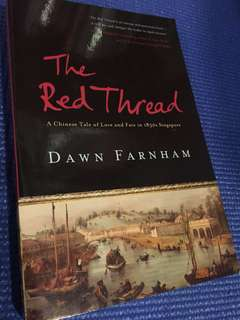 The red thread - a Chinese tale of love and fate in 1830s Singapore