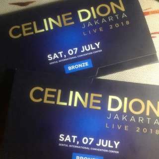 CELINE DION TICKET CONCERT (Bronze 2 ticket same row)