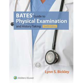 Bates' Guide to Physical Examination and History Taking 12th Twelfth Edition by Lynn S. Bickley, Peter G. Szilagyi, Richard M. Hoffman - Lippincott Williams & Wilkins