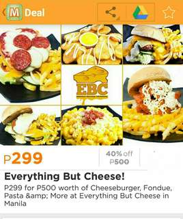 [REPRICED!] P500 Voucher for Everything But Cheese, Sherwood Taft
