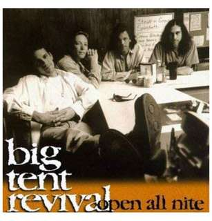 🚚 big tent revival - open all nite and live