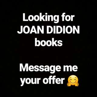 LOOKING FOR JOAN DIDION BOOKS