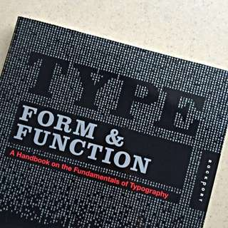 🚚 Type, Form & Function: A Handbook On The Fundamentals Of Typography by Jason Tselentis