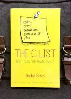 《Bran-New + A Memoir Of Cancer Survivor To Guide & Advice On The Treatments, Emotions And New Normal 》Rachel Bown - THE C-LIST : Chemotherapy, Clinics and Colostomy Bags: How I Survived Colon Cancer
