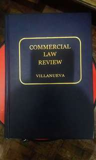 COMMERCIAL LAW REVIEW, VILLANUEVA, 2009