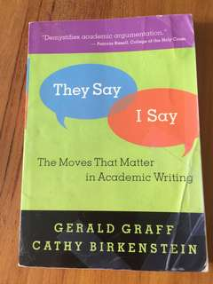 🚚 They say I say: the moves that matter in academic writing