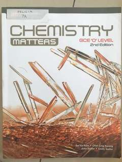 chemistry matters GCE'O' level - 2nd edition