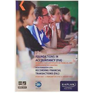 Kaplan FIA FA1 Study Text Recording Financial Transactions