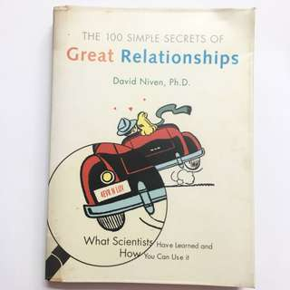 The 100 Simple Secrets of Great Relationships