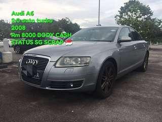 Audi A6 2.0 auto turbo 2008 Rm 8000 BODY CASH STATUS SG SCRAP 🇸🇬