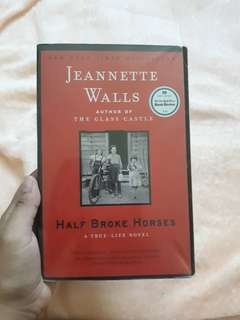 HALF BROKE HORSES BY JEANNETTE WALLS