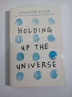 Holding Up the Universe - Jennifer Niven