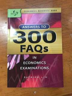 Answers to 300 FAQs in economics examinations