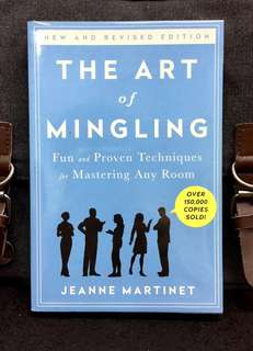 《New Book Condition + Revised Edition + The Fine Art Of Public Relationship Or Social Skills》Jeanne Martinet- THE ART OF MINGLING : Fun and Proven Techniques for Mastering Any Room