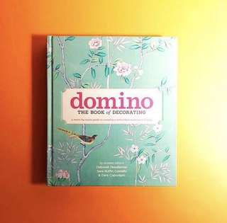 Domino - The Book Of Decorating  (A Room By Room Guide To Creating A Home That Makes You Happy
