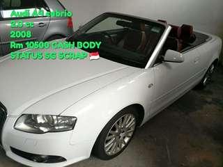 Audi A4 cabrio 2.0 cc 2008 Rm 10500 CASH BODY STATUS SG SCRAP 🇸🇬