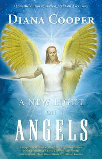 A New Light of Angels by Diana Cooper