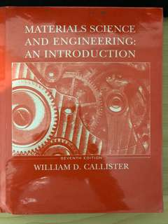 Materials Science and Engineering by Callister