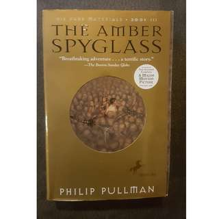 The Amber Spyglass (His Dark Materials #3) by Phillip Pullman