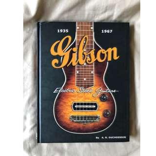 Gibson Electric Steel Guitars (1935 - 1967) Book By A.R. Duchossoir