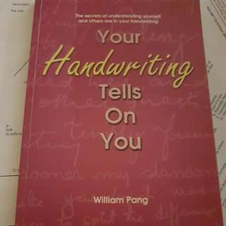 Your Handwriting Tells On You By William Pang