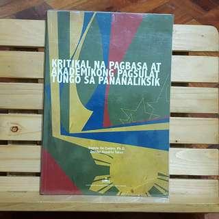 Kritikal na Pagbasa at Akademikong Pagsulat Tungo sa Pnanaliksik ni Imelda De Castro at Zendel Rosario Taruc
