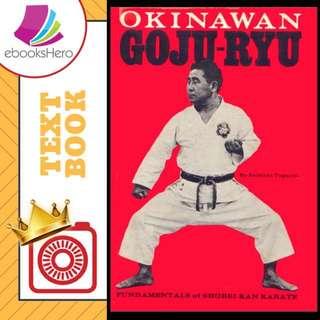 Okinawan Goju-Ryu: Fundamentals of Shorei-Kan Karate