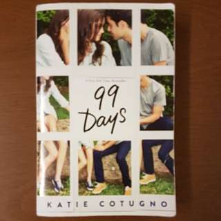 99 Days by Katie Cotugno (NY Times bestseller)