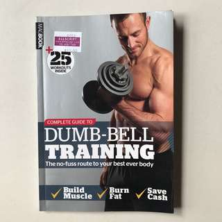 Complete Guide to Dumb-bell Training
