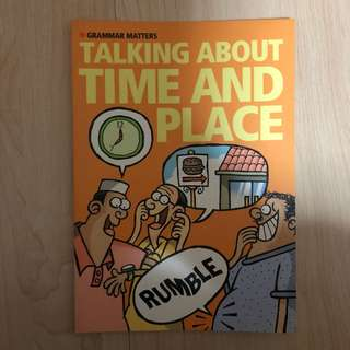 Grammar Matters: Talking About Time & Place by RELC