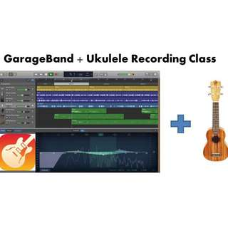 Music Recording with GarageBand & Ukulele