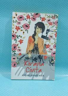 Novel: Kirana Cinta by Anjar Anastasia