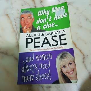 🚚 Why Men don't have a clue, and women always need more shoes! By Allan & Barbara Pease