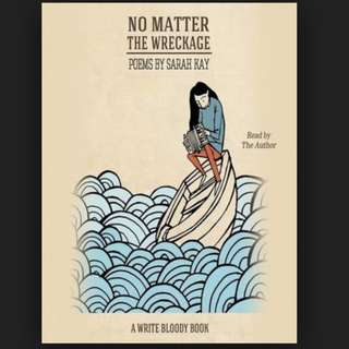 (ebook) No Matter the Wreckage Book by Sarah Kay