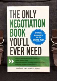 《New Book Condition + How To Negotiate Your Way Through Any Deal》Angelique Pinet & Peter Sander - THE ONLY NEGOTIATION BOOK YOU'LL EVER NEED : Winning Maneuvers For All Digital Age