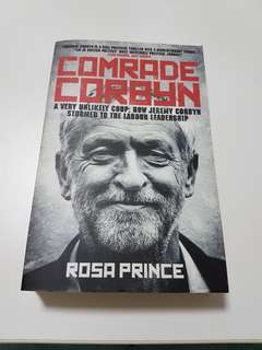 Comrade Corbyn - A very unlikely coup: Hoe Jeremy Corbyn stormed to the Labour Leadership