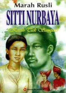 Siti Nurbaya. Kasih Tak Sampai oleh Marah Rusli
