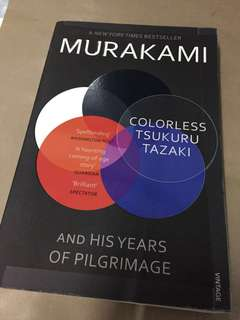 Colorless Tsukuru Tazaki And His Years of Pilgrimage - Murakami
