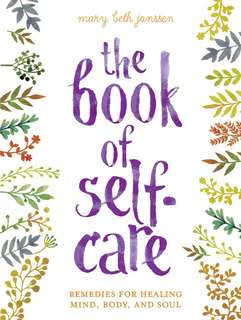 The Book of Self-Care by Mary Beth Janssen