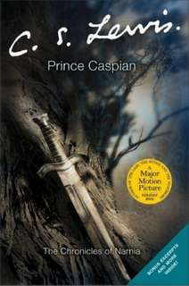 The Chronicles of Narnia: Prince Caspian by C. S. Lewis