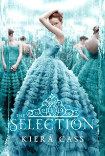 The Selection, Book 1  by Kiera Cass