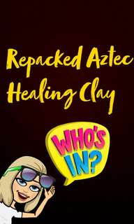 Who's In: Repacked Aztec Healing Clay