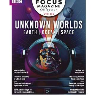 BBC Focus Collection Vol 3: Unknown Worlds [eMagazine]