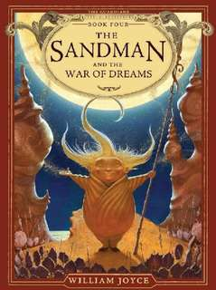 The Sandman and the War of Dreams by William Joyce