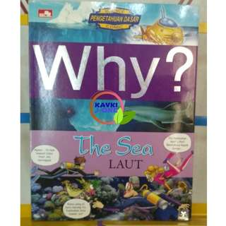 WHY THE SEA