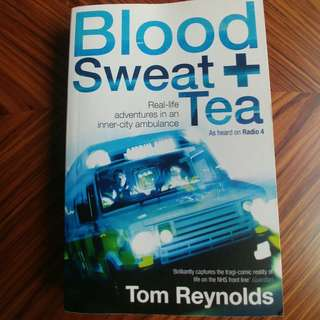 Blood sweat + tea - Tom Reynolds