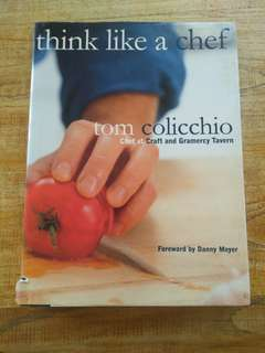 Think Like A Chef  907 ratings byGoodreads  Tom Colicchio  Published byClarkson Potter/Publishers, New Yor