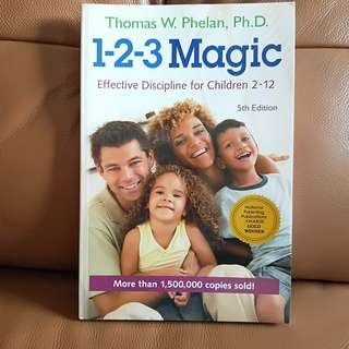 Parenting book : 123 Magic effective discipline for children 2 -12